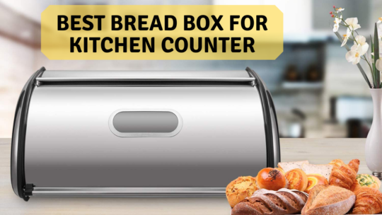 Best Bread Box for Kitchen Counter